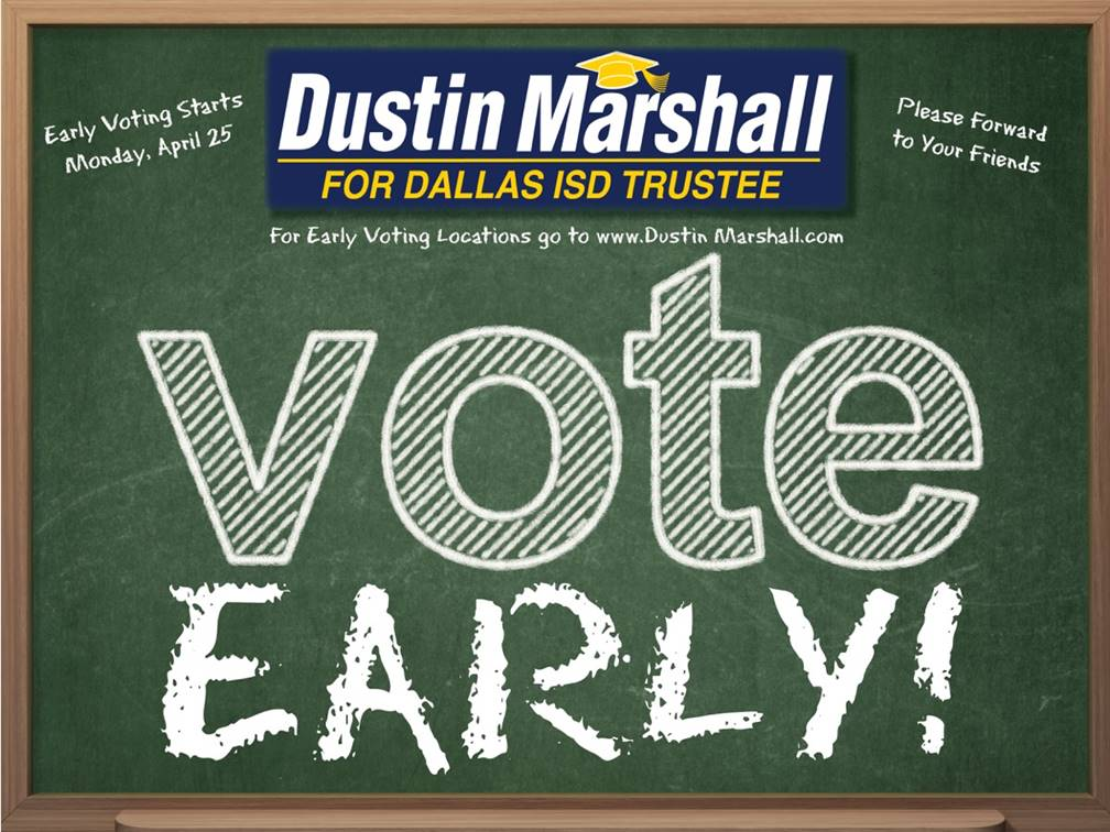Dustin Marshall DISD Campaign Early Voting